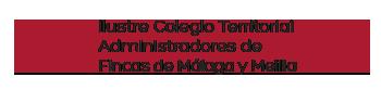Ilustre Colegio Territorial de Administradores de Fincas de Málaga y Melilla